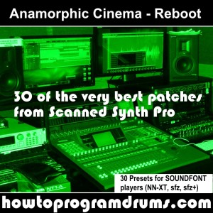 Anamorphic Cinema Reboot (Green SOUNDFONT) V2